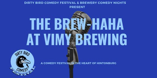 Dirty Bird Comedy Festival @Vimy Brewing: NIGEL GRINSTEAD & SUNEE DHALIWAL
