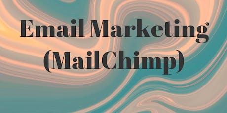 Email Marketing (MailChimp) tickets