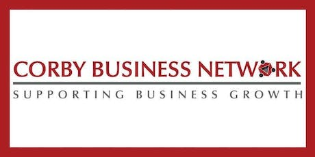 Corby Business Network September 2019 Meeting tickets