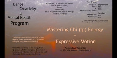 Mastering Chi (Qi) Energy + Expressive Motion tickets