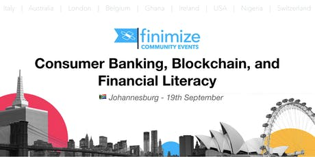 #FinimizeCommunity: Consumer Banking, Blockchain, and Financial Literacy tickets