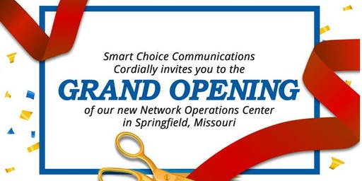 SMART CHOICE COMMUNICATIONS - GRAND OPENING (Springfield, MO)