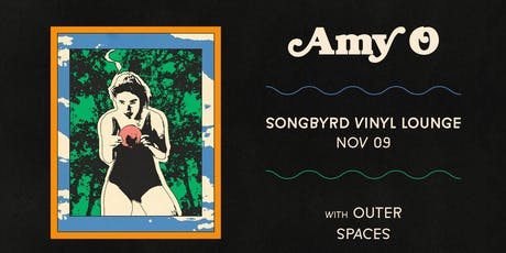 Amy O at Songbyrd Vinyl Lounge tickets