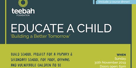 Educate A Child - Building a Better Tomorrow tickets