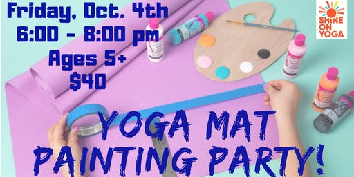 Yoga Mat Painting Party // Shine On Yoga