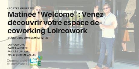 """Matinée """"Welcome"""" de Loircowork billets"""