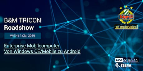 B&M TRICON Roadshow Wien | Von Windows CE/Mobile zu Android Tickets