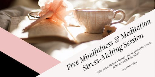 Free Mindfulness & Meditation Stress-Melting Session