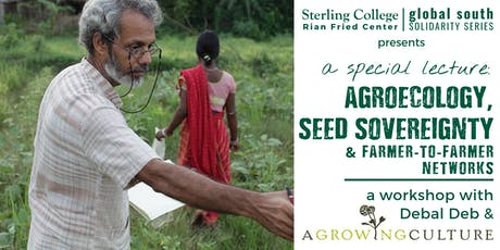 Special Lecture: Agroecology, Seed Sovereignty, & Farmer-to-Farmer Networks tickets
