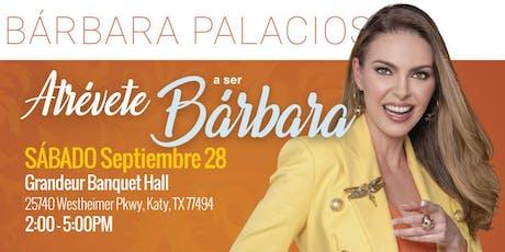 Atrévete a ser Bárbara tickets