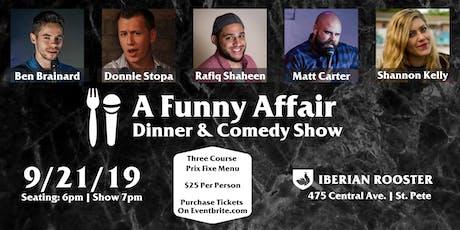 A funny Affair: Dinner & a Comedy Show tickets