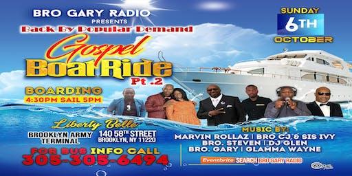 Bro Gary Radio BOAT RIDE