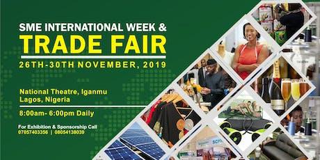 SME International Week & Trade Fair, Lagos 2019 tickets
