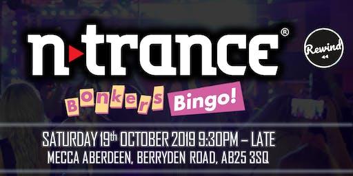 Bonkers Bingo Aberdeen Feat N-Trance