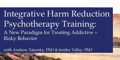 2019 Integrative Harm Reduction Psychotherapy Training (NYC) tickets