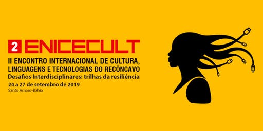 II ENICECULT - ENCONTRO INTERNACIONAL DE CULTURA,