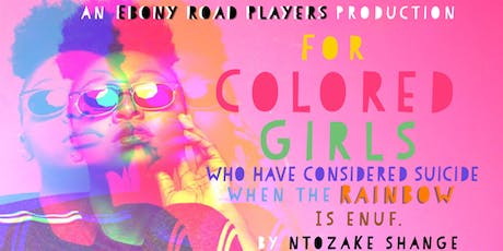 Ebony Road Players Presents: For Colored Girls tickets