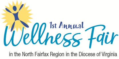First Annual Wellness Fair in the North Fairfax Region in the Diocese of VA