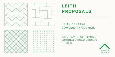 Leith Proposals: Leith Central Community Council
