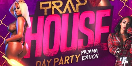 Trap House Pajama Day Party tickets