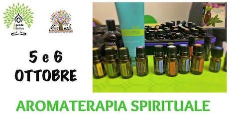 Corso di Aromaterapia Spirituale biglietti