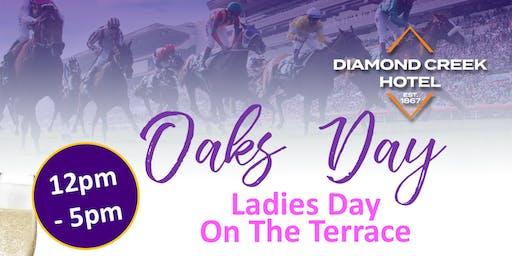 Oaks Day @ Diamond Creek Hotel - Ladies Day on the Terrace