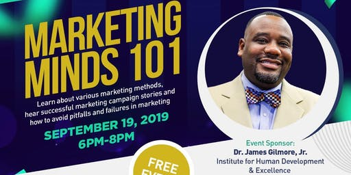 Marketing Minds 101:  Free Seminar On Business Marketing Techniques
