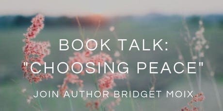 "Book Talk: ""Choosing Peace"" tickets"