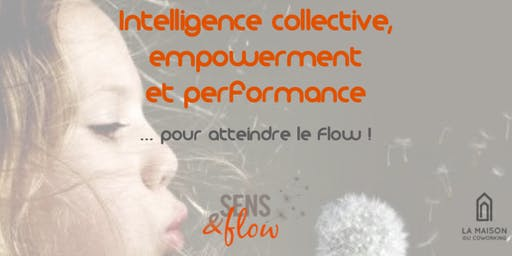 Intelligence collective, empowerment et performance