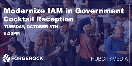 Modernize IAM in Government - Cocktail Reception  tickets