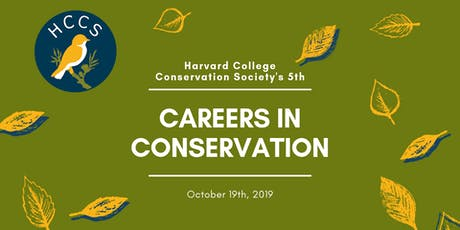 Careers in Conservation 2019 - Harvard College Conservation Society tickets