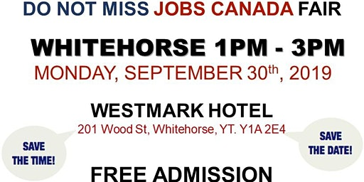 Whitehorse Job Fair – September 30th, 2019