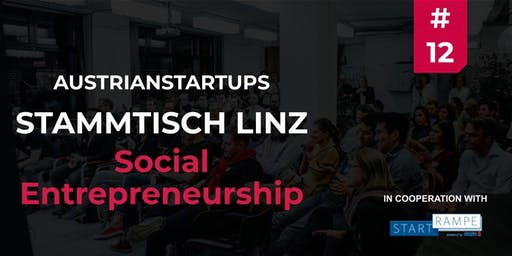 AustrianStartups Stammtisch Linz #12 - Social Entrepreneurship