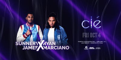 Sunnery James & Ryan Marciano / Friday October 4th / Clé