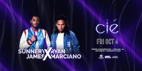 Sunnery James & Ryan Marciano / Friday October 4th / Clé tickets