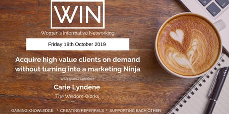 WIN Networking - How To Acquire Clients & Take The Fear Out of Marketing tickets