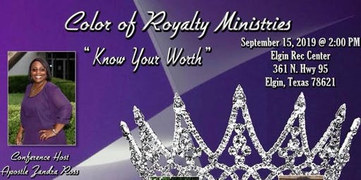 You are Royalty, Know your Worth ($25 REGISTRATION)
