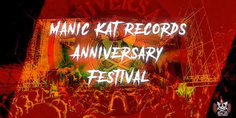 Manic Kat Records 5 Year Anniversary Festival tickets
