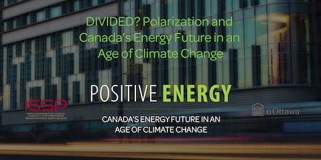 DIVIDED? Polarization and Canada's Energy Future in an Age of Climate Change tickets