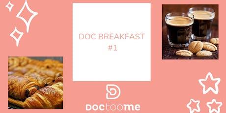 DocBreakfast #1 - Rencontrons-nous autour d'un petit-déjeuner ! billets