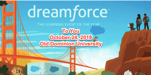 SAVE THE DATE...Salesforce 2019 - Dreamforce to YOU!