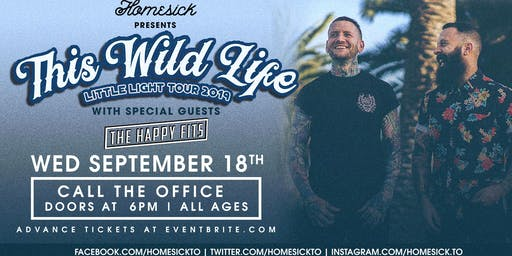 This Wild Life w/ Happy Fits