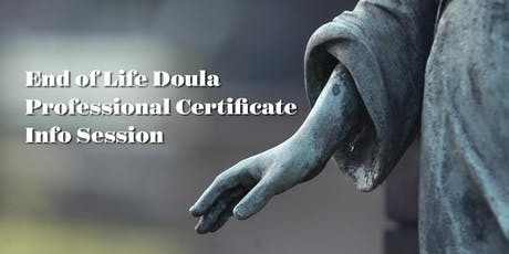 End of Life Doula Professional Certificate Info Session tickets