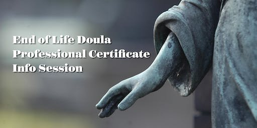 End of Life Doula Professional Certificate Info Session