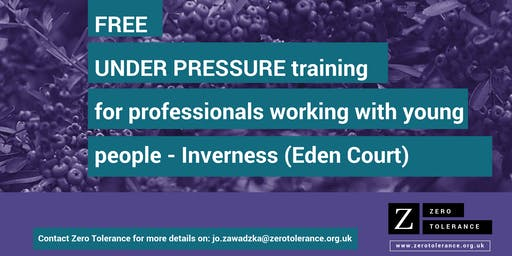 Under Pressure Training for Youth Workers - Inverness (Eden Court)
