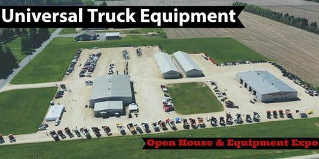 Universal Truck Equipment Open House & Equipment Expo tickets