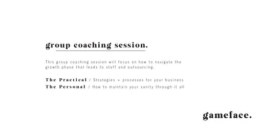 GROWTH SURVIVAL : GROUP COACHING SESSION
