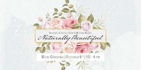 Naturally Beautiful ~ Lifestyle, Event & Wedding Market tickets