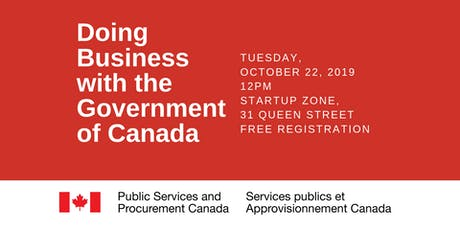 Information Session: Doing Business with the Government of Canada   tickets