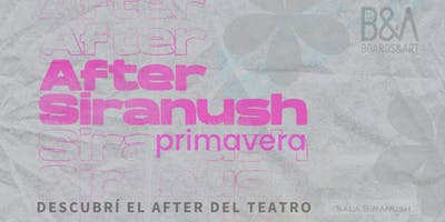 After Siranush Primavera - Entrada anticipada online